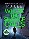 Where the Silence Calls (DI Ridpath #3)