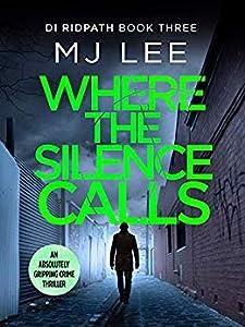 Where the Silence Calls (DI Ridpath #3)