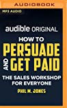 How to Persuade a...