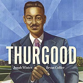 Thurgood by Jonah Winter