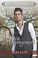 The Arrangement (Homestead Legacy #1)