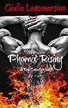 Phoenix Rising by Giulia Lagomarsino