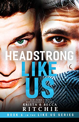 (Like Us 6) Headstrong Like Us
