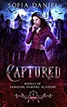 Captured (Royals of Sanguine Vampire Academy #1)
