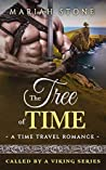 The Tree of Time (Called by a Viking, #5)