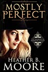 Mostly Perfect (The Women of Ambrose Estate Book 2)