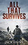 All That Survives (Lone Survivor #2)