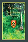 A Glorious Nightmare: In 64 Shades of Green