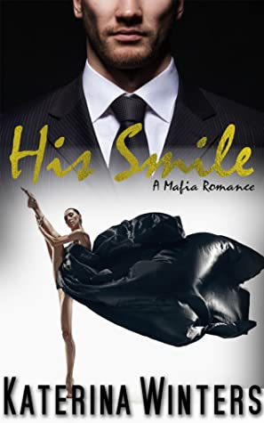 His Smile: A Mafia Romance