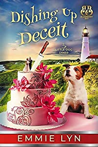Dishing Up Deceit (Little Dog Diner #3)