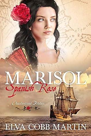 Marisol: Spanish Rose (Charleston Brides #1)