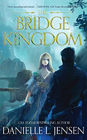 The Bridge Kingdom (The Bridge Kingdom series, #1)