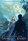 The Bridge Kingdom (The Bridge Kingdom, #1)