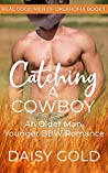 Catching a Cowboy (Real Good Men of Oklahoma, #1)