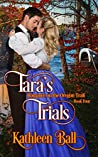 Tara's Trials (Romance on the Oregon Trail #4)