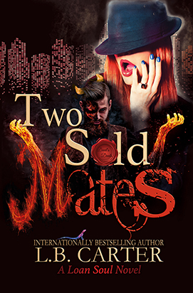 Two Sold Mates (Loan Soul #2)