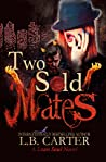 Two Sold Mates (Loan Soul, #2)