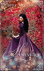 Hereafter (The Lost Princesses, #3)