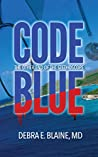 Code Blue: The Other End of the Stethoscope