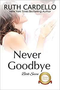 Never Goodbye (The Barrington Billionaires, #7)