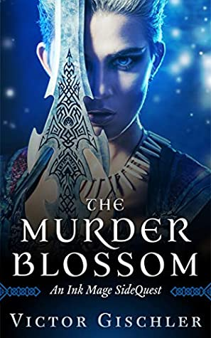 The Murder Blossom: An Ink Mage SideQuest