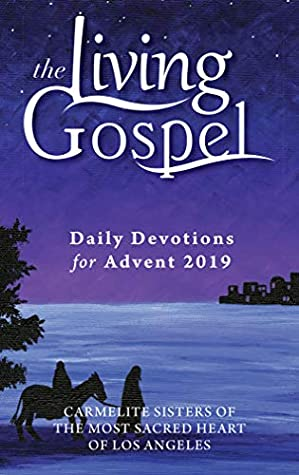 Daily Devotions for Advent 2019 (The Living Gospel)