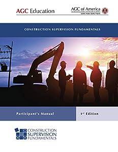 Construction Supervision Fundamentals: Participant's Manual