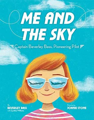 Me and the Sky by Beverley Bass