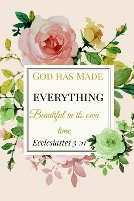 God Made Everything Beautiful In Its Time