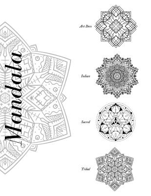 Mandala Art Deco Indian Sacred Tribal Cahier De Coloriage Mandala 80 Mandalas Diff Rents Avec 4 Sujets Diff Rents By Painting Book