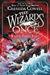 Knock Three Times (The Wizards of Once #3)