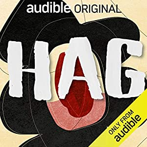 Hag; Forgotten Folk Lore, Retold As Feminist Fables
