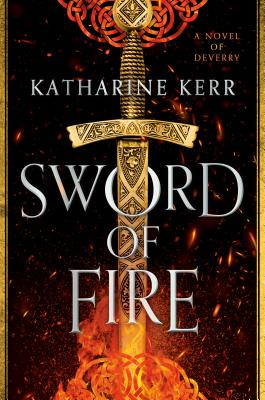 Sword of Fire - Katharine Kerr