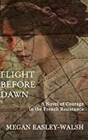 Flight Before Dawn
