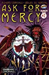 Ask For Mercy Season Two #2 (of 5): The Center of Everything That Is (comiXology Originals)