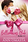 The Broke Billionaires Club Complete Collection (Books 1 - 5): The Broke Billionaire, The Billionaire's Brother, The Billionairess, Royal Wedding Blues, and Royal Baby Scandal