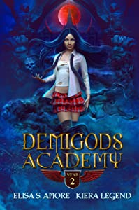Demigods Academy - Year Two: