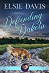Defending Dakota (Gold Coast Retrievers #13)