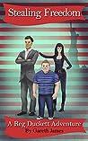 Stealing Freedom - A Reg Duckett Adventure
