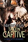 Taken Captive (Owned And Shared, #4)