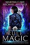 Rule of Magic (The Leira Chronicles, #4)