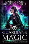 Guardians Of Magic: The Revelations of Oriceran (The Leira Chronicles, #8)