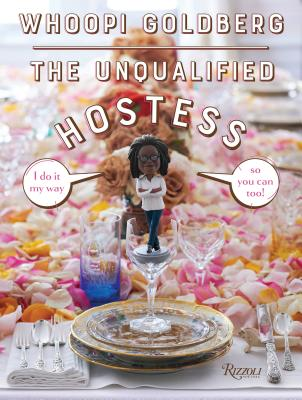 The Unqualified Hostess: I Do It My Way So You Can Too!