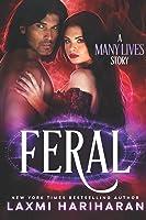 Feral (Many Lives #1)