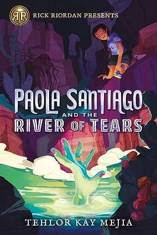 Resultado de imagen de Paola Santiago and the River of Tears