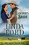 Rancher's Bride: Frontier Brides (Glory, Montana Book 8)