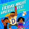Friday Night Wrestlefest - J.F. Fox