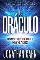 El oráculo / The Oracle: Las profecías de jubileo y el misterio del fin