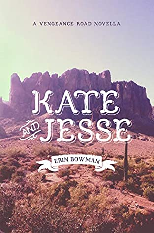 Kate & Jesse (Vengeance Road, #1.5)
