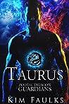 Taurus (Zodiac Dragon Guardians #1)